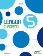 lengua 5º educacion primaria cuaderno. andalucía / castilla y león / galicia / navarra / país vasco-9788467881790