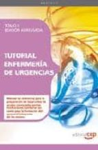 TUTORIAL ENFERMERIA DE URGENCIAS: TOMO II (EDICION ABREVIADA)