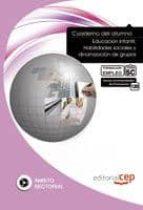 cuaderno del alumno educacion infantil: habilidades sociales y di namizacion de grupos. formacion para el empleo susana campa silgado 9788468118390