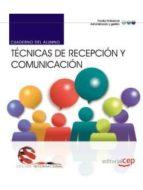 CUADERNO DEL ALUMNO. TÉCNICAS DE RECEPCIÓN Y COMUNICACIÓN. EDICIÓN INTERNACIONAL
