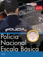 policía nacional escala básica: test 9788468176390