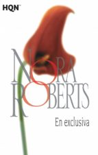 en exclusiva-nora roberts-9788468781990