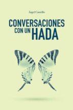 conversaciones con un hada-angel castrillo sadornill-9788469746790