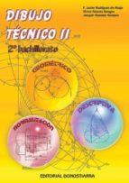 dibujo tecnico ii (2º bachillerato)-f. javier rodriguez de abajo-victor alvarez bengoa-joaquin gonzalo gonzalo-9788470632990