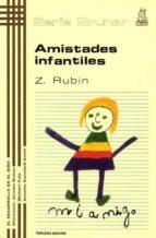 amistades infantiles (t. 13) (3ª ed.) zick rubin 9788471121790