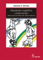 desarrollo cognitivo y educacion (1ª ed.)-jerome bruner-9788471123190