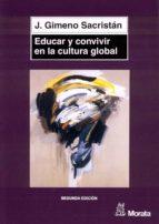 educar y convivir en la cultura global (ebook)-jose gimeno sacristan-9788471125590