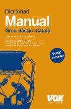 diccionari manual grec classic - catala-jose m. pabon s. de urbina-9788471539090