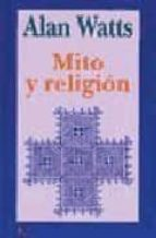 mito y religion-alan watts-9788472454590