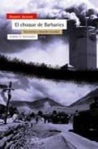 el choque de las barbaries: terrorismo y desorden mundial-gilbert achcar-9788474269390