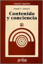 contenido y conciencia daniel c. dennet 9788474325690