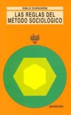 las reglas del metodo sociologico emile durkheim 9788476002490