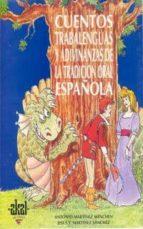 cuentos, trabalenguas y adivinanzas de la tradicion española-antonio martinez menchen-jesus martinez sanchez-9788476008690