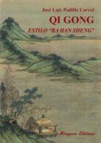 qi gong estilo ba han sheng jose luis padilla corral 9788478134090