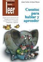 cuentos para hablar y aprender juan carlos arriaza mayas 9788478694990