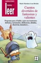 cuentos divertidos de fantasmas y valientes. programa para el habla y sus trastornos mario martinez losa beriain 9788478695690