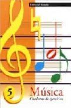 musica cuaderno de ejercicios 5-9788478872190