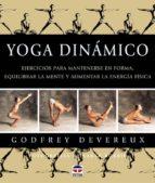 yoga dinamico (4ª ed) gosfrey deveraux 9788479022990