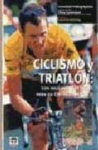 ciclismo y triatlon: los mejores consejos para su entrenamiento ( 2ª ed.) 9788479024390