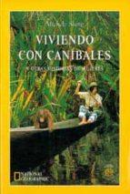 viviendo con canibales y otras historias de mujeres michele slung 9788482982090