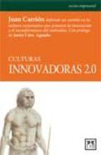culturas innovadoras 2.0-juan carrion-9788483560990