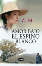 amor bajo el espino blanco (ebook)-aimi zhu-9788483653890