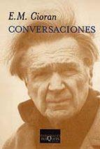 conversaciones e. m. cioran 9788483832790