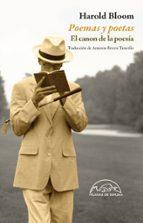 poemas y poetas: el canon de la poesia harold bloom 9788483931790