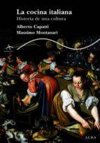 LA COCINA ITALIANA: HISTORIA DE UNA CULTURA