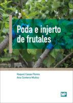 poda e injertos de frutales-raquel casas flores-9788484767190