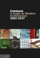 catalonia: a guide to modern architecture 9788484780090