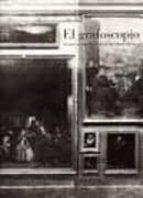 el grafoscopio. un siglo de miradas al museo del prado (1819 1920 ) 9788484800590