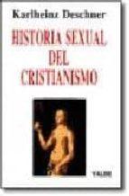 historia sexual del cristianismo karlheinz deschner 9788487705090