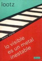 lo visible es un metal inestable-eva lootz-9788488020390
