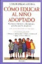como educar al niño adoptado lois ruskai melina 9788489778290