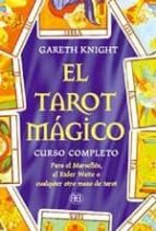 el tarot magico: curso completo gareth knight 9788489897090