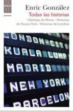 todas las historias y un epilogo: historias de londres, historias de nueva york, historias de roma-beatriz torvisco manchon-9788490061190
