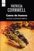 la cama de huesos (serie kay scarpetta 20) patricia cornwell 9788490065990