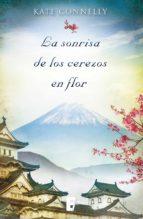 la sonrisa de los cerezos en flor (ebook)-kate connelly-9788490198490