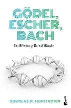 gödel, escher, bach: un eterno y gracil bicle-douglas r. hofstadter-9788490660690