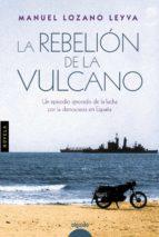 (pe) la rebelion de la vulcano manuel lozano leyva 9788490672990