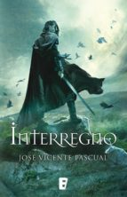 interregno (ebook)-jose vicente pascual-9788490691090