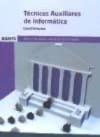 tecnicos auxiliares de informatica. administarcion general del estado: cuestionarios 9788490846490