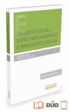 trabajo social, derechos humanos e innovacion social-esther raya diez-9788491350590