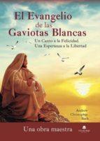 el evangelio de las gaviotas blancas. un canto a la felicidad. una esperanza a la libertad (ebook) 9788491945390