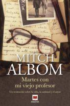 martes con mi viejo profesor (ebook)-mitch albom-9788492695690