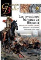 las invasiones barbaras de hispania jose antonio lopez fernandez 9788492714490
