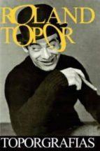 roland topor: toporgrafias 9788492724390