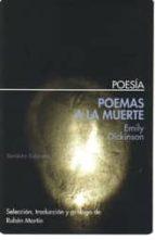 poemas a la muerte emily dickinson 9788492799190