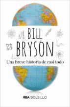 una breve historia de casi todo-bill bryson-9788492966790